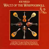 Joe Weed: Waltz of the Whippoorwill