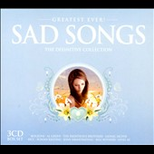 Various Artists: Greatest Ever! Sad Songs [Box]