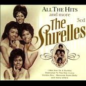 The Shirelles: All the Hits and More [Box]