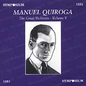 Great Violinists Vol 5 / Manuel Quiroga
