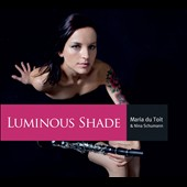 Luminous Shade - workds by Bozza, Hofmeyr, Rheinberger, Martino, Benjamin, Negrea / Maria du Toit, clarinet; Nina Schumann, piano