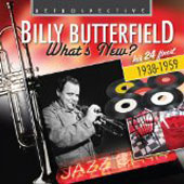 Billy Butterfield: What's New: His 24 Finest
