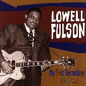 Lowell Fulson: My First Recordings