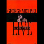 George Michael: Live: Rock in Rio
