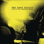 One Sonic Society: Live At The Tracking Room