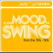 Various Artists: In the Mood for Swing: From the 30s-50s