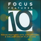 Original Soundtrack: Focus Features 10th Anniversary - Best Of