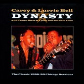 Carey & Lurrie Bell: Dynasty [Digipak]