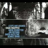 Craig Wuepper: Leaps and Bounds [Digipak] *