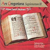 Ars Gregoriana - Supplementum III - Mass of St. Stephen