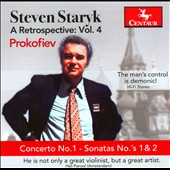 Steven Staryk: A Retrospective, Vol. 4: Prokofiev - Concerto No. 1; Sonatas Nos. 1 & 2 / Steven Staryk, violin; Mario Bernardi, piano