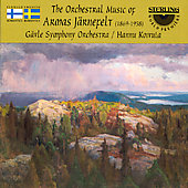 The Orchestral Music of Armas Järnefelt / Hannu Kojvola