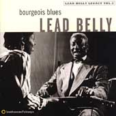 Lead Belly: Bourgeois Blues: Lead Belly Legacy, Vol. 2