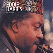 Eddie Harris: The Last Concert
