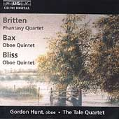 Bax, Bliss: Oboe Quintets;  Britten / Hunt, Tale Quartet