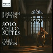 Britten: Solo Cello Suites / Jamie Walton, cello