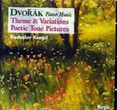 Dvorák: Piano Music - Themes & Variations, Poetic Tone Pictures