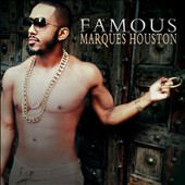 Marques Houston: Famous [Digipak] *