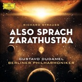 Richard Strauss: Also Sprach Zarathustra / Dudamel, Berlin PO