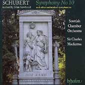 Schubert: Symphony no 10, etc / Mackerras, Scottish CO