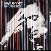 Tony Bennett (Vocals): Classics [Deluxe Edition]