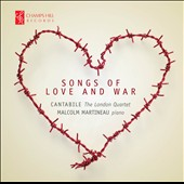 Songs of Love and War - works by Poulenc, Elgar, Arbeau, Quilter, Chopin et al. / Catabile; Malcolm Martineau, piano