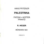 Pfitzner: Palestrina / Heger, Patzak, Hotter, Frantz, et al