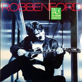 Robben Ford: Talk to Your Daughter