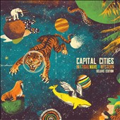 Capital Cities: In a Tidal Wave of Mystery [Deluxe Edition] *