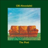 Olli Ahvenlahti: The Poet [Digipak]
