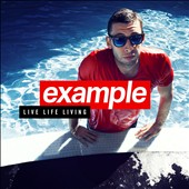Example: Live Life Living [Deluxe Edition] *