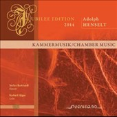 Adolph Henselt (1814-1889): Chamber Music for cello & piano / Stefan Burkhardt, piano; Norbert Hilger, cello