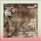 Graffiti:' Works of Sun Ra, Olga Neuwirth & Unsuk Chin / MusikFabrik