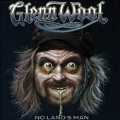 Glenn Wool: No Land's Man [Digipak]