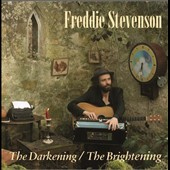 Freddie Stevenson: The Darkening/The Brightening [Digipak]