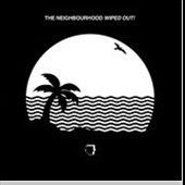 The Neighbourhood: Wiped Out! *