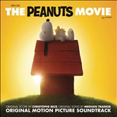 Christophe Beck (Composer): The Peanuts Movie [Original Motion Picture Soundtrack]