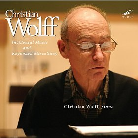 Christian Wolff (b.1934): Incidental Music and Keyboard Miscellany