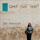 Lena Andersson: Open Your Heart