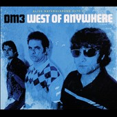 DM3: West of Anywhere [Digipak]