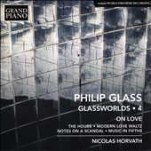 Philip Glass: The Hours; Modern Love Waltz; Notes on a Scandal; Music in Fifths;