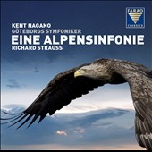 Richard Strauss: Eine Alpensinfonie, Op. 64 / Kent Nagano, Gottenburg SO
