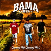 Bama Boys: COUNTRYTHISCOUNTRYTHAT