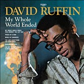 David Ruffin: My Whole World Ended