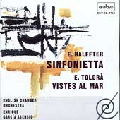 Halffter: Sinfonietta;  Toldr&#224;: Vistes al Mar / Asensio