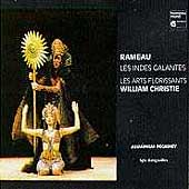 Rameau: Les Indes Galantes / Christie, Les Arts Florissants