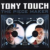 Tony Touch: The Piece Maker