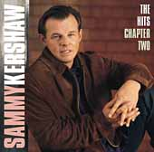 Sammy Kershaw: The Hits: Chapter 2