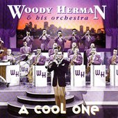 Woody Herman: Cool One