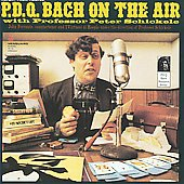 PDQ Bach on the Air with Professor Peter Schickele